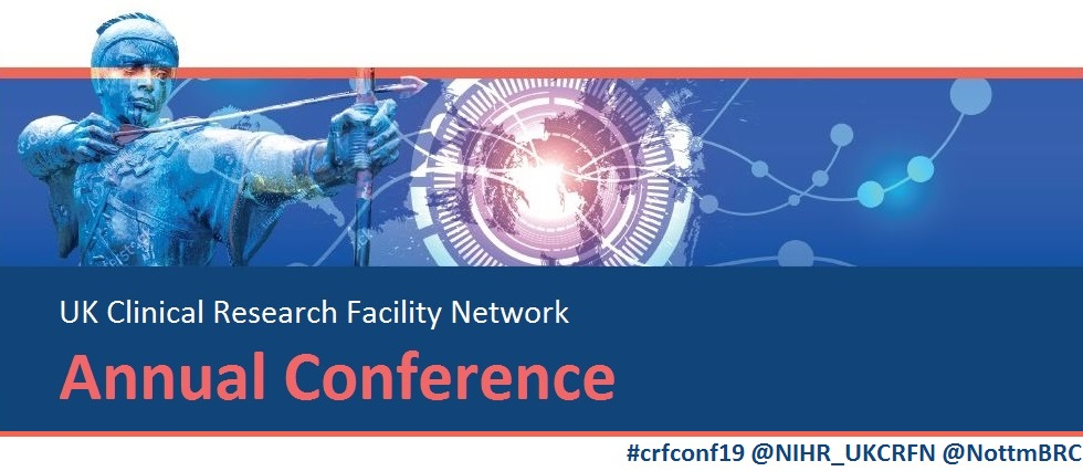 2019 UKCRF Network Annual Conference - Curing the 'Incurable' - Birmingham  Biomedical Research Centre